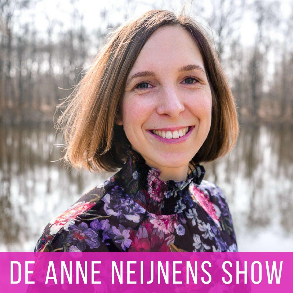 De Anne Neijnens show podcast